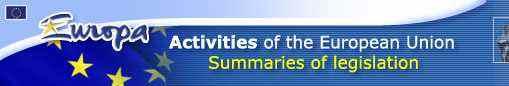 Activities of the European Union - Summaries of Legislation